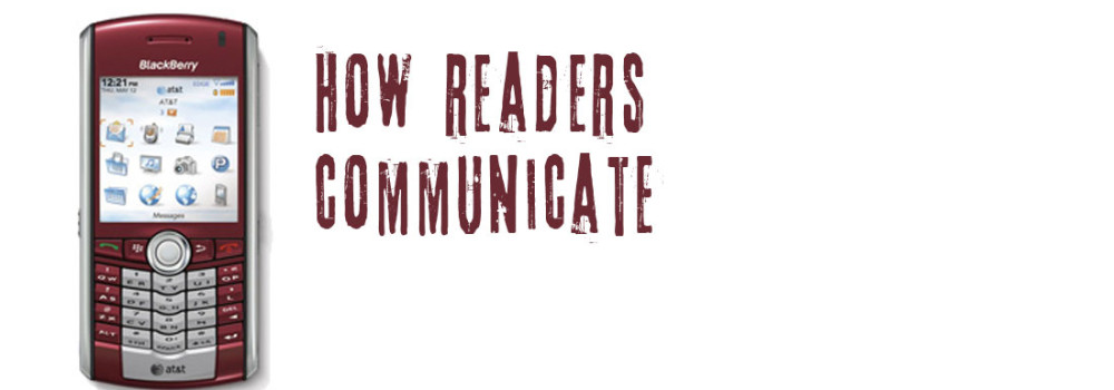 How Readers Communicate With You