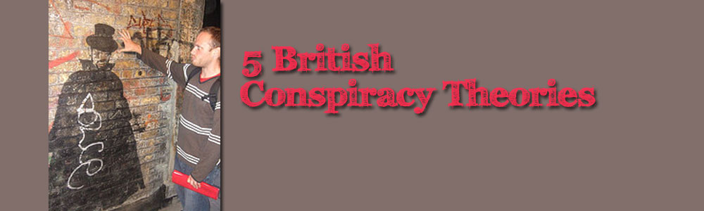 5 Famous British Conspiracy Theories