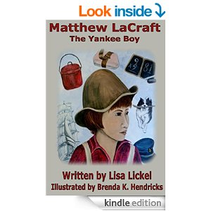 Matthew LaCraft, the Yankee Boy: First Children of Farmington