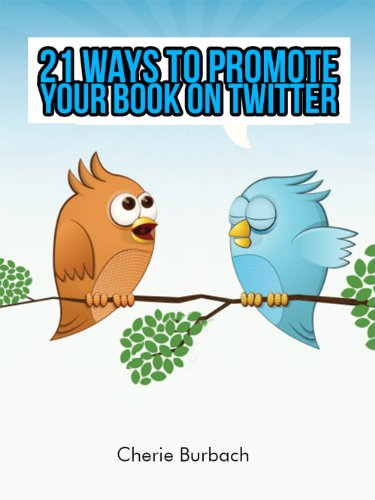 21 Ways to Promote Your Book on Twitter