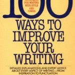 100 Ways to Improve Your Writing (Mentor Series)