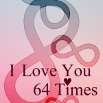 I Love You 64 Times - 64 Volte Ti Amo: Love Poetry  Italian English Text