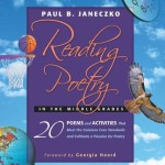 Reading Poetry in the Middle Grades: 20 Poems and Activities That Meet the Common Core Standards and Cultivate a Passion for Poetry