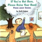 If You're Not Here, Please Raise Your Hand: Poems About School (Aladdin Poetry)