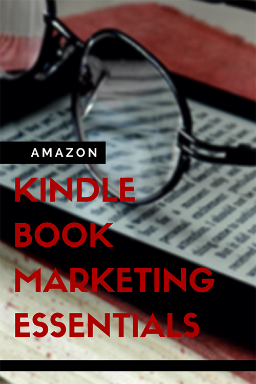 Amazon Kindle Book Marketing Essentials