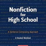 Nonfiction for High School: A Sentence-Composing Approach