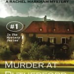 Murder at Rutherford Hall: Rachel Markham Mystery Series (Volume 1)
