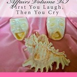 Wallace Family Affairs Volume VI: First You Laugh, Then You Cry (Volume 6)
