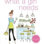 What a Girl Needs: An Ashley Stockingdale Novel (Volume 4)