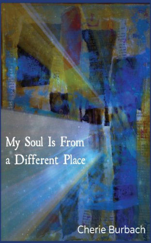 My Soul Is From a Different Place: Poems