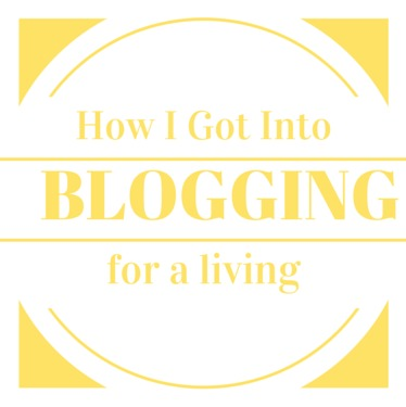How I Got Into Blogging
